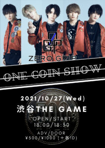 ONE COIN SHOW @ 渋谷 THE GAME