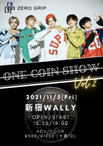 ONE COIN SHOW Vol.2 @ 新宿WALLY